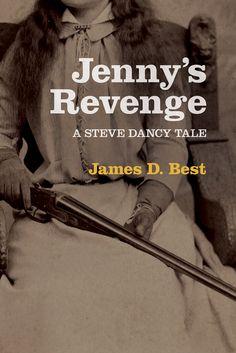 Jenny's Revenge, A Steve  Dancy Tale