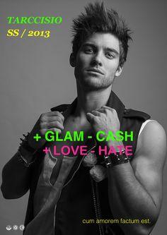+ GLAM -CASH  + LOVE - HATE