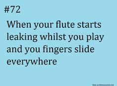 This happened at my first flute lesson it was so embarrassing because my spit was going all over my teacher's carpet Marching Band Problems, Marching Band Memes, Flute Problems, Flute Jokes, Music Jokes, Music Humor, Band Puns, Band Jokes, Band Nerd