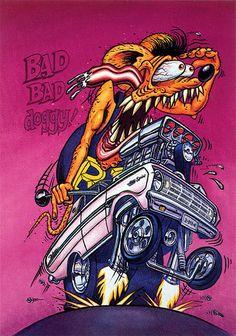 Rat Fink Ed Big Daddy Roth - Bad Bad Doggy