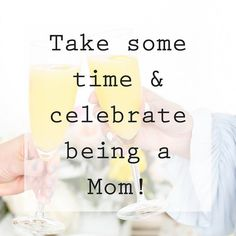 Hey Mamma! Take some time this weekend and celebrate you because you rock!!