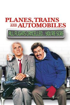 Planes, Trains and Automobiles - A Flashback Review | A Couple Of Average Joe's