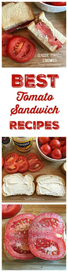 THE BEST TOMATO SANDWICH RECIPES - Wondering what to do with all those summer garden tomatoes? Here are some of the BEST sandwich ideas, new and old. #Tomato #Sandwich #Recipe
