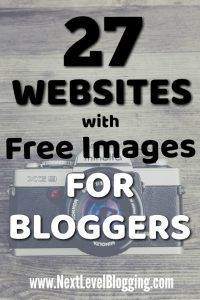 If you need free high-quality images for your blog, here's 27 websites that have free images available for bloggers. Want more like this? nextlevelblogging.com/newsletter