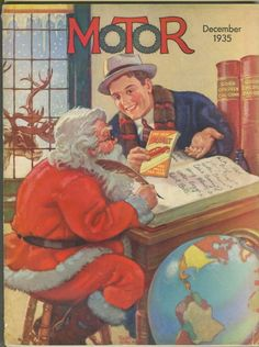 Motor 1935-12  Auto salesman suggesting to Santa Claus that he can forego the sleigh and use a brand new Comet car instead.