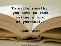 And sometimes you have to strip down mentally and emotionally naked. Writing is not for the faint at heart.
