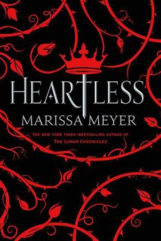Cover Revealed for Marissa Meyer's Alice in Wonderland. Cover Revealed for Marissa Meyer's Alice… Ya Books, Good Books, Books To Read, Heartless Book, Sarah J Mass, Heartless Marissa Meyer, Marissa Meyer Books, All The Bright Places, Books 2016