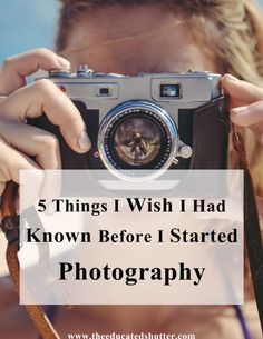 If I had known these 5 things as a new photographer then I would have been more prepared. Want to know what they are? Check out this post!