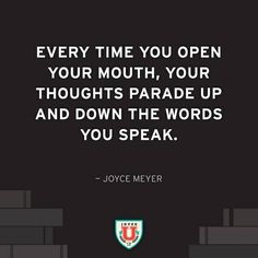 Every time you open your mouth, your thoughts parade up and down the words you speak. Quotable Quotes, Funny Quotes, Joyce Meyer Quotes, Joyce Meyer Ministries, Empowering Words, Christian Post, Biblical Inspiration, Quotes About Photography, Words Of Encouragement