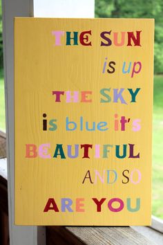 Beatles Quote Wood Sign, Nursery Sign, Beatles Lyrics, Song Sign, The Sun is Up the Sky is Blue It's Beautiful and So Are You, Dear Prudence