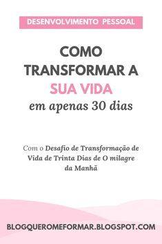 O Milagre Da Manha Como Mudar A Sua Vida Em Apenas 30 Dias