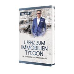 """Du möchtest in Immobilien investieren? Dann hol dir jetzt das Gratis Buch von Paul Misar """"Lizenz zum Immobilien Tycoon"""". Er zeigt dir Wege die funktionieren und bewahrt dich vor typischen Anfänger Fehlern. Das Buch ist kostenlos, du bezahlst nur den Versand. Tycoon, Social Media, Marketing, Business, Real Estate Investing, New Books, Authors, Books, Store"""