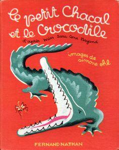 Le petit Chacal et le Crocodile illustrated by Simone Ohl.