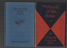 1927 First Edition In Dust Jacket of The Revolt of the Birds by Melville D. Post