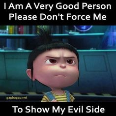 Funny Minion Meme very good person but have an evil side… – Evil, Funny, fun. Funny Minion Meme ve Funny Minion Pictures, Funny Minion Memes, Minions Quotes, Stupid Funny Memes, Hilarious Jokes, Fun Funny, Funny True Quotes, Funny Sayings, Minions Love