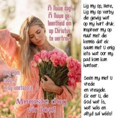 Morning Prayer Quotes, Morning Inspirational Quotes, Morning Prayers, Good Morning Quotes, Good Morning Messages, Good Morning Wishes, Lekker Dag, Evening Greetings, Afrikaanse Quotes