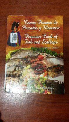 Título: Cocina peruana de pescados y Mariscos = Peruvian cook of fish and scallops / Ubicación: FCCTP – Gastronomía – Tercer piso / Código: G/PE/ 641.692 C66