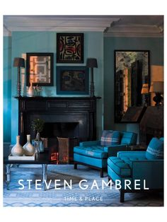 The first book from renowned New York-based designer Steven Gambrel showcases his bold and innovative designs. Featuring 10 individual residences photographed by Eric Piasecki, Steven Gambrel illustrates the designer's fresh approach to color and compos Dix Blue, Monochromatic Room, Black Fireplace, Fireplace Art, Vintage Fireplace, Fireplaces, Gambrel, Blue Rooms, Blue Walls