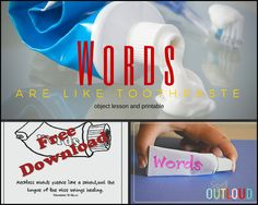 Here is a great object lessons that illustrate how you can't take back what you say. Words are like a tube of toothpaste. Bible Object Lessons, Bible Lessons For Kids, Primary Lessons, Bible For Kids, Sunday School Lessons, Sunday School Crafts, Childrens Sermons, Children Ministry, Women's Ministry