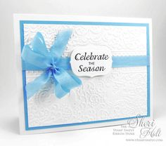 My Sheri CARDS: The Stamp Simply Ribbon Store - Celebrate The Season