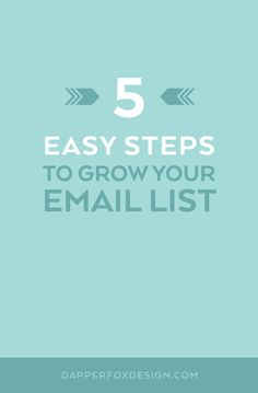 How to grow your email list for small business. Luxury branding, logo design, website design and savvy business advice for entrepreneurs, small business and bloggers. Check out the blog for at dapperfoxdesign.com/blog. Modern and Clean Website Design and Logos for Photographers, Coaches and More...