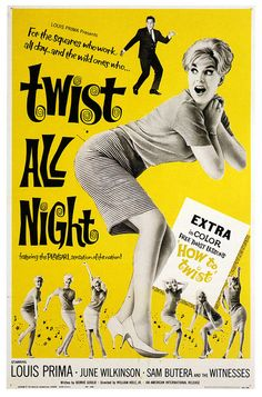""""""" Louis Prima, June Wilkinson / production still and poster from Twist All Night [aka The Continental Twist] directed by Allan David and William J. Vintage Movies, Vintage Posters, Retro Vintage, Vintage Music, Vintage Pins, Vintage Photos, Vintage Style, Vintage Rock, Vintage Pearls"""