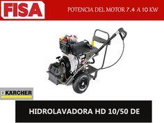 HIDROLAVADORA HD 10/50 DE. Potencia del motor de 7 a10W -FERRETERIA INDUSTRIAL -FISA S.A.S Carrera 25 # 17 - 64 Teléfono: 201 05 55 www.fisa.com.co/ Twitter:@FISA_Colombia Facebook: Ferreteria Industrial FISA Colombia
