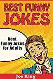 Free Kindle Book -   Best Funny Jokes: Best Funny Jokes for Adults (Funny Jokes, Stories & Riddles Book 4) Check more at http://www.free-kindle-books-4u.com/humor-entertainmentfree-best-funny-jokes-best-funny-jokes-for-adults-funny-jokes-stories-riddles-book-4/