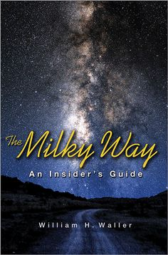 Book Review: The Milky Way, An Insider's Guide
