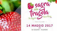 """Scopri tutto sulla """"Sagra della fragola"""" in programma domenica 14 maggio 2017, nella borgata di sa Segada ad Alghero!"""