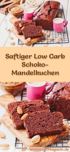 Rezept für einen saftigen Low Carb Schoko-Mandelkuchen: Der kohlenhydratarme Kuchen wird ohne Zucker und Getreidemehl gebacken. Er ist kalorienreduziert, ...