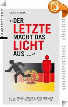 """Der Letzte macht das Licht aus...    :  """"Der Letzte macht das Licht aus"""", spottete das DDR-Volk und niemand ahnte, dass dieser Letzte einmal der Staatschef höchstpersönlich sein würde. Als Flüchtling aus dem Osten Deutschlands hatte Erich Honecker am 13. März 1991 das gleiche Motiv wie Millionen seiner Landsleute vor ihm: Er wollte und konnte nicht mehr in seinem Land leben, weil ihm dessen Verhältnisse nicht mehr gefielen und er politisch verfolgt wurde.  50 Jahre nach der brutalen Tr..."""