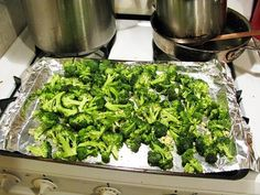 Oven Roasted Broccoli: Put a few Tbsp of olive oil in a Ziploc with some salt and pepper and the broccoli and shake. Then spread on a cookie sheet and spread minced garlic over it and roast at 425 deg F for 20-25 minutes.