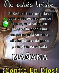 Eso are 😔 Cute Spanish Quotes, Spanish Inspirational Quotes, Positive Phrases, Motivational Phrases, Gods Love Quotes, Quotes About God, Prayer Verses, God Prayer, Religious Quotes