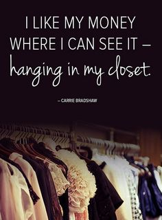 Meilleures Citations De Mode & Des Créateurs : 11 Fashion Quotes to Live By Courtesy of Carrie Bradshaw: If it can be said tha Great Quotes, Quotes To Live By, Me Quotes, Funny Quotes, Inspirational Quotes, Style Quotes, City Quotes, Qoutes, Reason Quotes