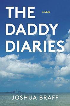 The Daddy Diaries, http://www.amazon.com/dp/B00UCJMEFS/ref=cm_sw_r_pi_awdm_VKJIvb19K56AQ,,,,,,,