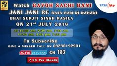 21st July Schedule of Tata Sky Active Devotion Gurbani Channel..  Watch Channel no 183 on Tata Sky to listen to Gurbani 24X7.. Facebook - https://www.facebook.com/nirmolakgurbaniofficial/ Twitter - https://twitter.com/GurbaniNirmolak Downlaod The Mobile Application For 24 x 7 free gurbani kirtan -  Playstore - https://play.google.com/store/apps/details?id=com.init.nirmolak&hl=en App Store - https://itunes.apple.com/us/app/nirmolak-gurbani/id1084234941?mt=8