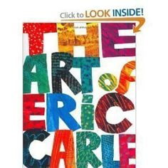 Elementary Author Study - ERIC CARLE | Education | Learnist