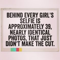 17 Hilarious AF Selfie Memes Youll Understand If Youre Low-Key Conceited - Go Pro - Ideas of Go Pro for sales. Yeah my selfie just got 34 likes I think I'm ready to go pro. Funny Girl Quotes, Funny Quotes For Teens, Cute Quotes, Funny Selfie Quotes, Badass Quotes, Selfie Captions, Funny Captions, Selfies, Funny Quotes For Instagram