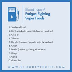 Fatigue remedies for men and women Top 10 Fatigue Fighting Super Foods for Blood Type A