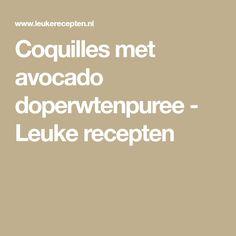 Coquilles met avocado doperwtenpuree - Leuke recepten