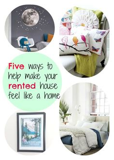 Five Ways to Help Make Your Rented House Feel Like a Home