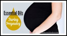 """Many people have asked me: """"Do you use essential oils during pregnancy?"""". YES! Oh yes!I have been using essential oils for years now, so naturally I would"""