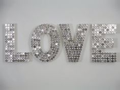 DIY Love sign made with spray painted pennies