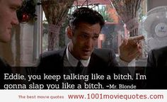 Reservoir Dogs (1992) - movie quote
