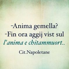 #citazioninapoletane #naples#napoli#napule#campania #aforismi#frasiitaliane#frasi#ilovenapoli#napoletano#goodmorning#madeinsud