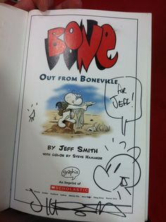 Bone: Jeff Smith autograph from Comic Con (with Ted the Bug!) Bone Jeff Smith, Fone Bone, Bone Books, Sydney News, Comic Character, Bones, Ted, Horror, Cartoons