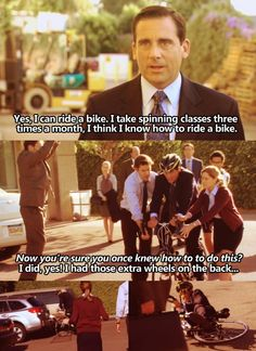 Michael Scott can't ride a bike. Best Of The Office, The Office Show, Office Jokes, Funny Office, Michael In The Bathroom, Us Office, Michael Scott Quotes, Paper People, Dunder Mifflin