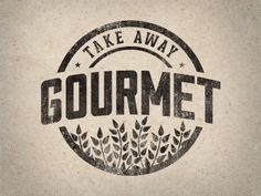 Take Away Gourmet 2.0 by Justin Barber