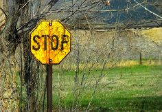 Stop Sign, They Used To All Be Yellow Not Red As They Are Today
